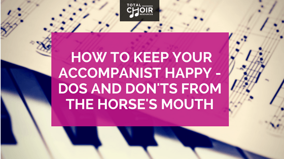 How to keep your accompanist happy – dos and don'ts from the horse's mouth